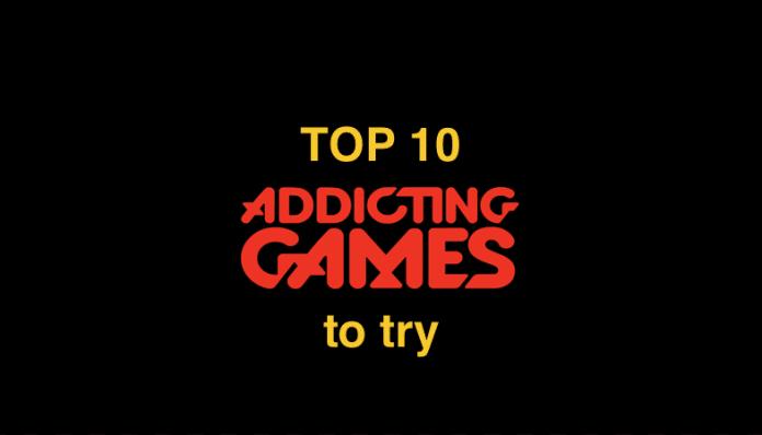 Top 10 addicting games